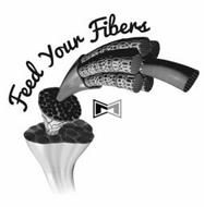 FEED YOUR FIBERS M