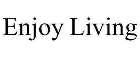 ENJOY LIVING