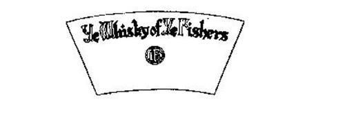 YE WHISKY OF YE FISHERS