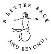 A BETTER BACK AND BEYOND