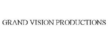 GRAND VISION PRODUCTIONS