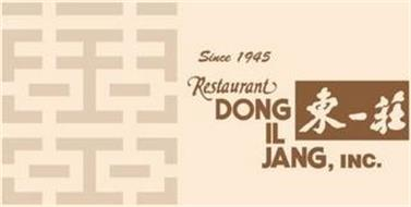 DONG IL JANG, INC., RESTAURANT SINCE 1945