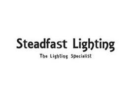 STEADFAST LIGHTING THE LIGHTING SPECIALIST