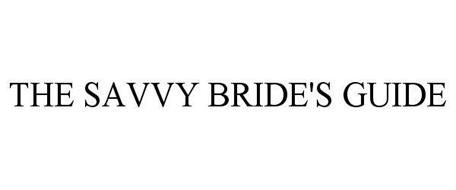 THE SAVVY BRIDE'S GUIDE