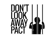 DON'T LOOK AWAY PACT