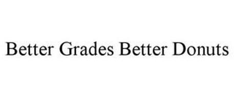 BETTER GRADES BETTER DONUTS