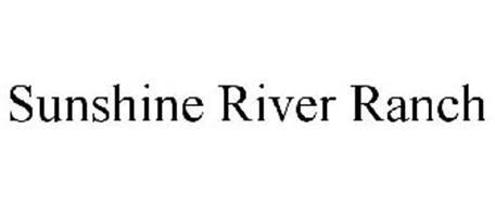 SUNSHINE RIVER RANCH