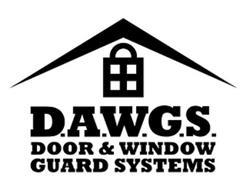 D.A.W.G.S. DOOR & WINDOW GUARD SYSTEMS