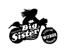 BIG SISTER A LITTLE TART WITBIER UNINHIBITED