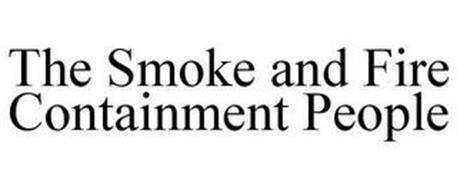 THE SMOKE AND FIRE CONTAINMENT PEOPLE