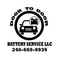 DOOR TO DOOR BATTERY SERVICE LLC 240-669-9939
