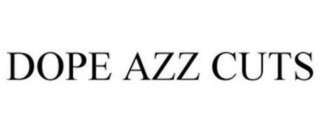 DOPE AZZ CUTS