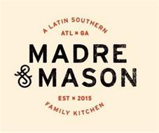 MADRE & MASON LATIN SOUTHERN ATL X GA EST X 2015 FAMILY KITCHEN