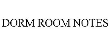 DORM ROOM NOTES