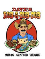 DAVE'S RUB-A-DUB-DUB MEATS SEAFOOD VEGGIES DAVE