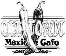 OLD TOWN MEXICAN CAFE AND CANTINA