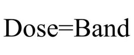 DOSE=BAND