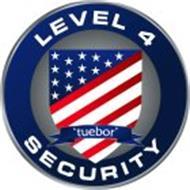 LEVEL 4 SECURITY 'TUEBOR'