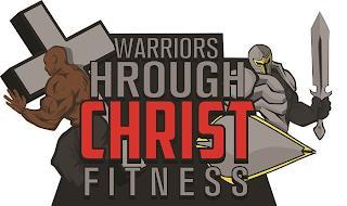 WARRIORS THROUGH CHRIST FITNESS