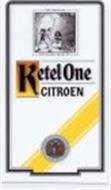 KETEL ONE CITROEN THE ORIGINAL DISTILLING KETEL NO. 1 1 NOLET DISTILLERY FOUNDED 1691