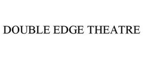 DOUBLE EDGE THEATRE