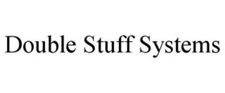 DOUBLE STUFF SYSTEMS