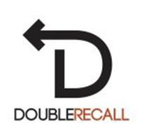 D DOUBLERECALL
