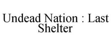 UNDEAD NATION : LAST SHELTER