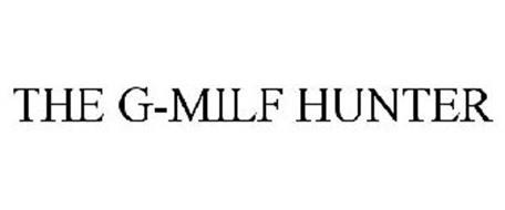 THE G-MILF HUNTER