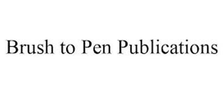 BRUSH TO PEN PUBLICATIONS