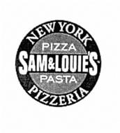 SAM & LOUIE'S NEW YORK PIZZA PASTA PIZZERIA