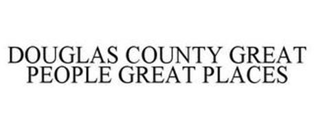 DOUGLAS COUNTY GREAT PEOPLE GREAT PLACES