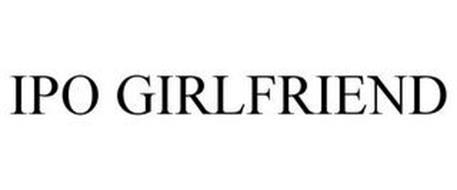 IPO GIRLFRIEND
