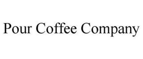 POUR COFFEE COMPANY