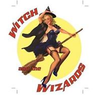 WITCH AND THE WIZARDS