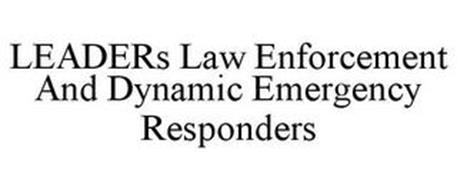 LEADERS LAW ENFORCEMENT AND DYNAMIC EMERGENCY RESPONDERS