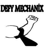 DEFY MECHANIX