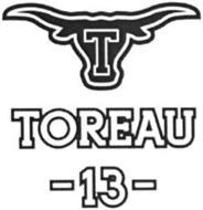 T TOREAU -13-