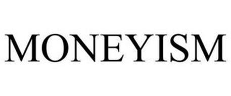 MONEYISM