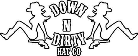 DOWN N DIRTY HAT CO