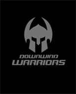 DOWNWIND WARRIORS