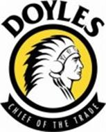 DOYLES CHIEF OF THE TRADE