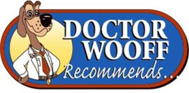 DOCTOR WOOFF RECOMMENDS...