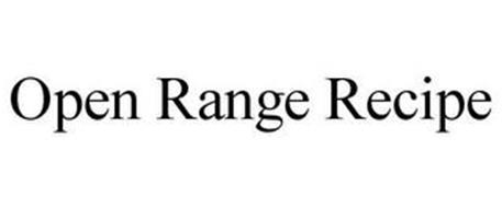 OPEN RANGE RECIPE