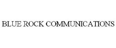BLUE ROCK COMMUNICATIONS