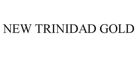 NEW TRINIDAD GOLD