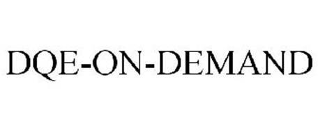 DQE-ON-DEMAND