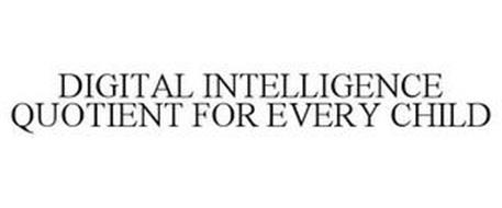 DIGITAL INTELLIGENCE QUOTIENT FOR EVERYCHILD