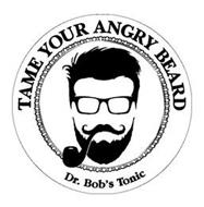 DR. BOB'S TONIC TAME YOUR ANGRY BEARD