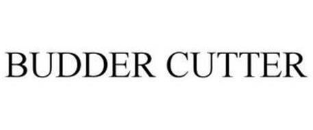 BUDDER CUTTER